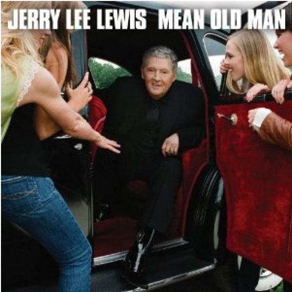 mgliches CD-Cover fr das Album &quot;Mean Old Man&quot; von Jerry Lee Lewis
