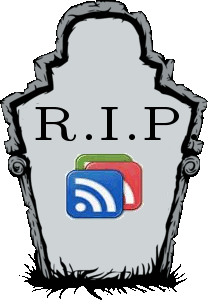 Rest in peace, Google Reader!